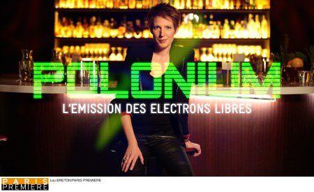 Polonium ce soir avec Pierre Rabhi, Thomas Guénolé, Gérard Filoche...