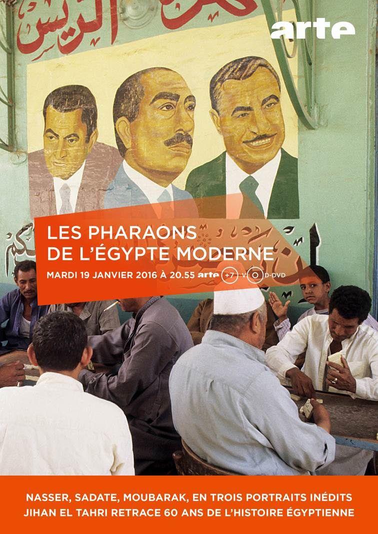 Les pharaons de l'Egypte moderne ce 19 janvier sur ARTE (extraits).
