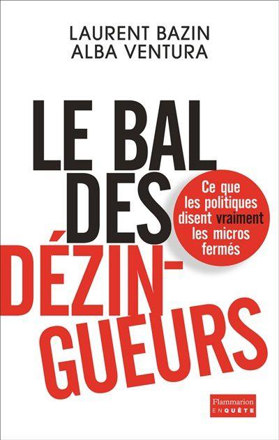 Le bal des dézingueurs par Laurent Bazin et Alba Ventura.