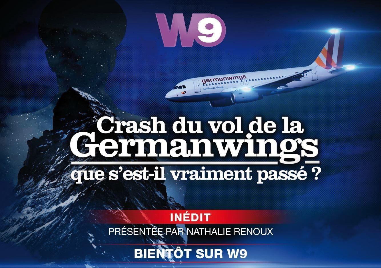 Crash du vol de la Germanwings : documentaire inédit ce mardi sur W9.
