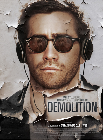 Bande-annonce française de Demolition, avec Jake Gyllenhaal.