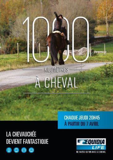 Nouvelle saison de 1000 kilomètres à cheval, avec Julie Raynaud.