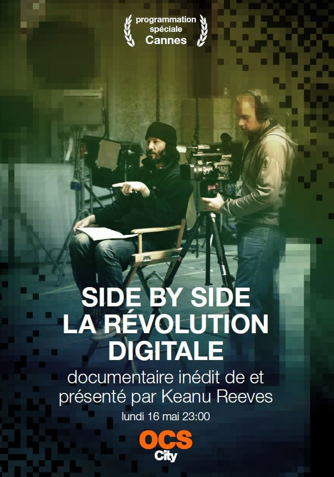 Side by Side : document inédit produit par Keanu Reeves le 16 mai sur OCS.