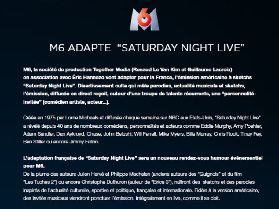 M 6 va adapter... le « Saturday Night Live » américain.