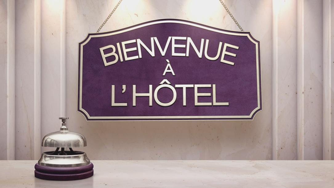 Les candidats de Bienvenue à l'hôtel du 19 au 23 septembre, et les adresses.
