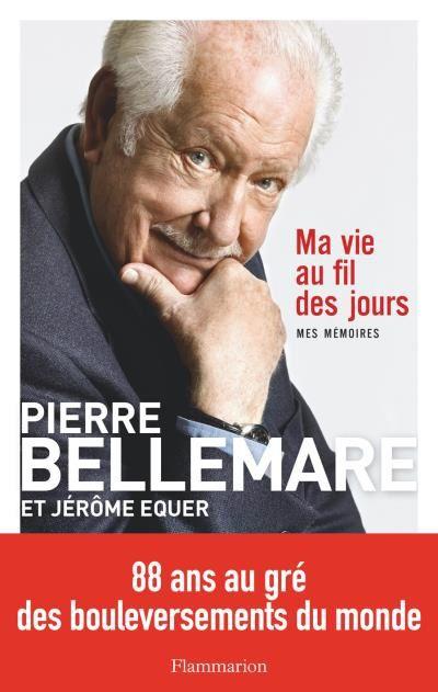 Parution des mémoires de Pierre Bellemare.