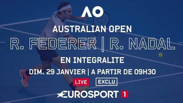 Open d'Australie : Diffusion en direct dimanche de la finale Federer - Nadal (C8 et Eurosport).