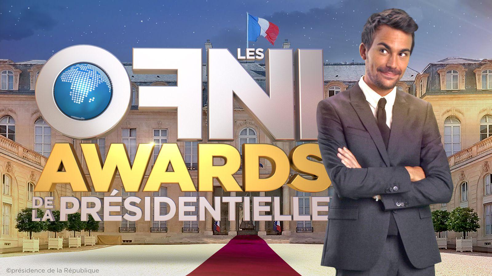 Les OFNI Awards de la Présidentielle ce dimanche soir sur W9.