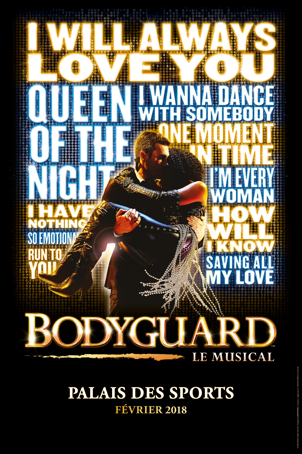 &quot&#x3B;Bodyguard, Le Musical&quot&#x3B; au Palais des Sports de Paris puis en tournée en 2018.