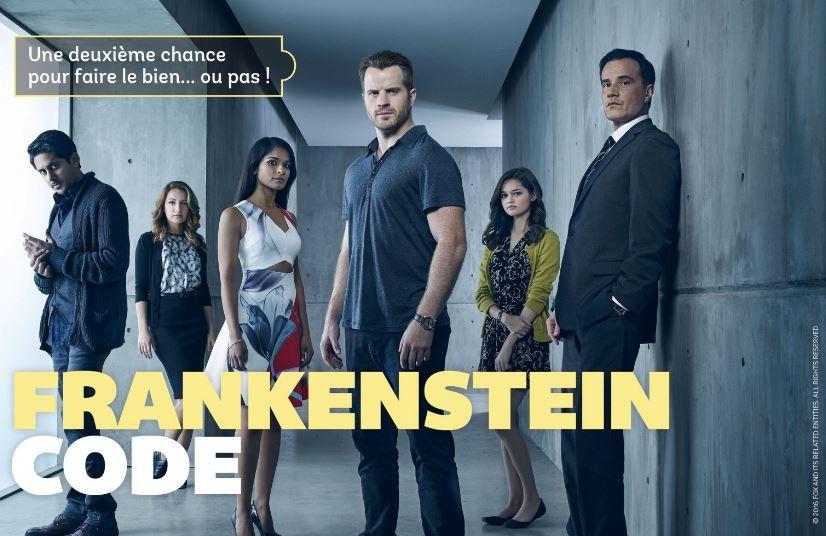 La série inédite Frankenstein Code dès ce lundi sur 6ter...dans la nuit...