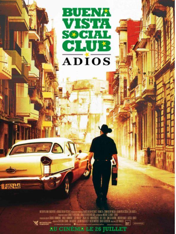 Dans les salles ce mercredi : le film Buena Vista Social Club Adios.