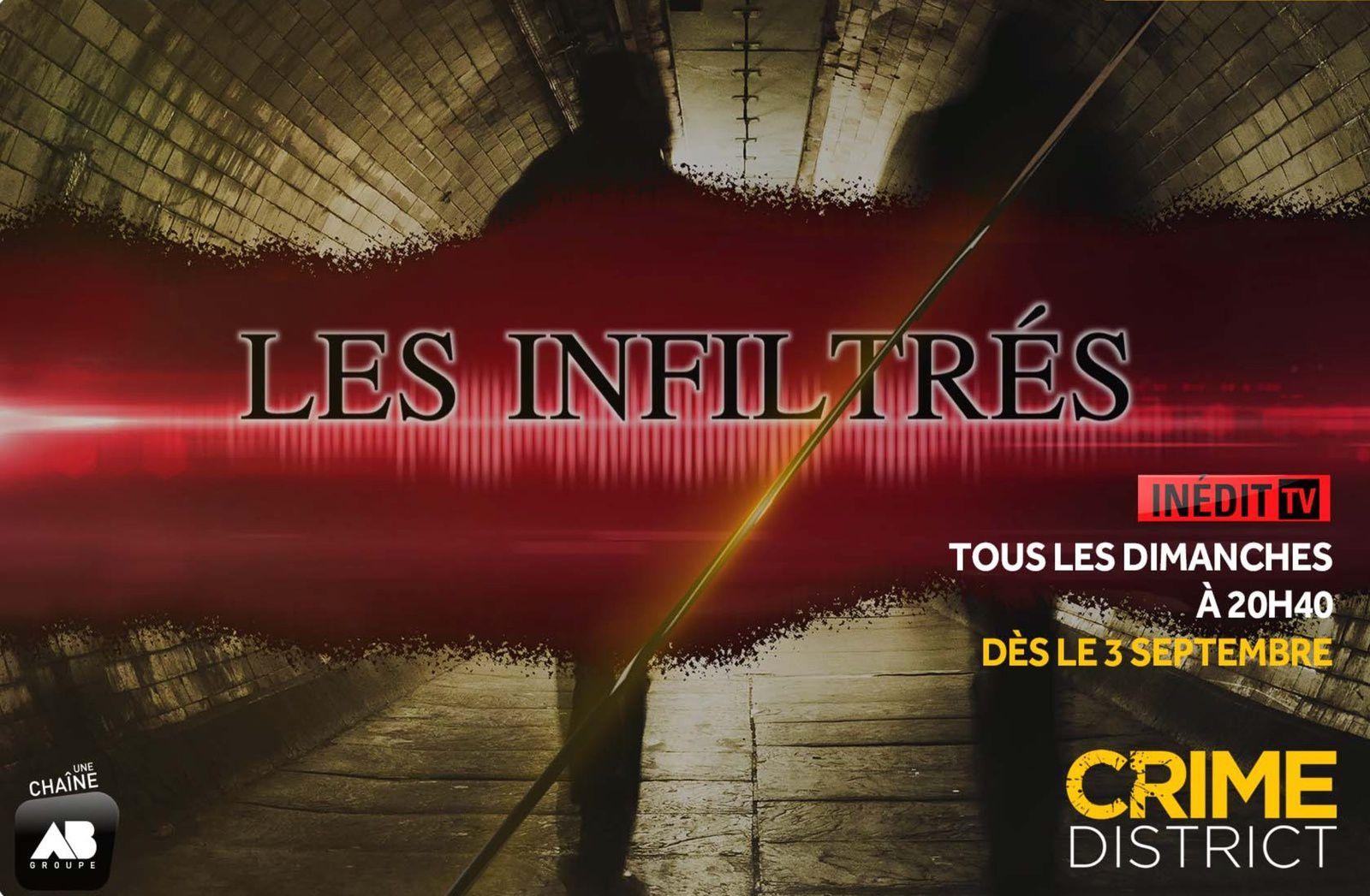 La série inédite Les Infiltrés diffusée dès ce dimanche soir.