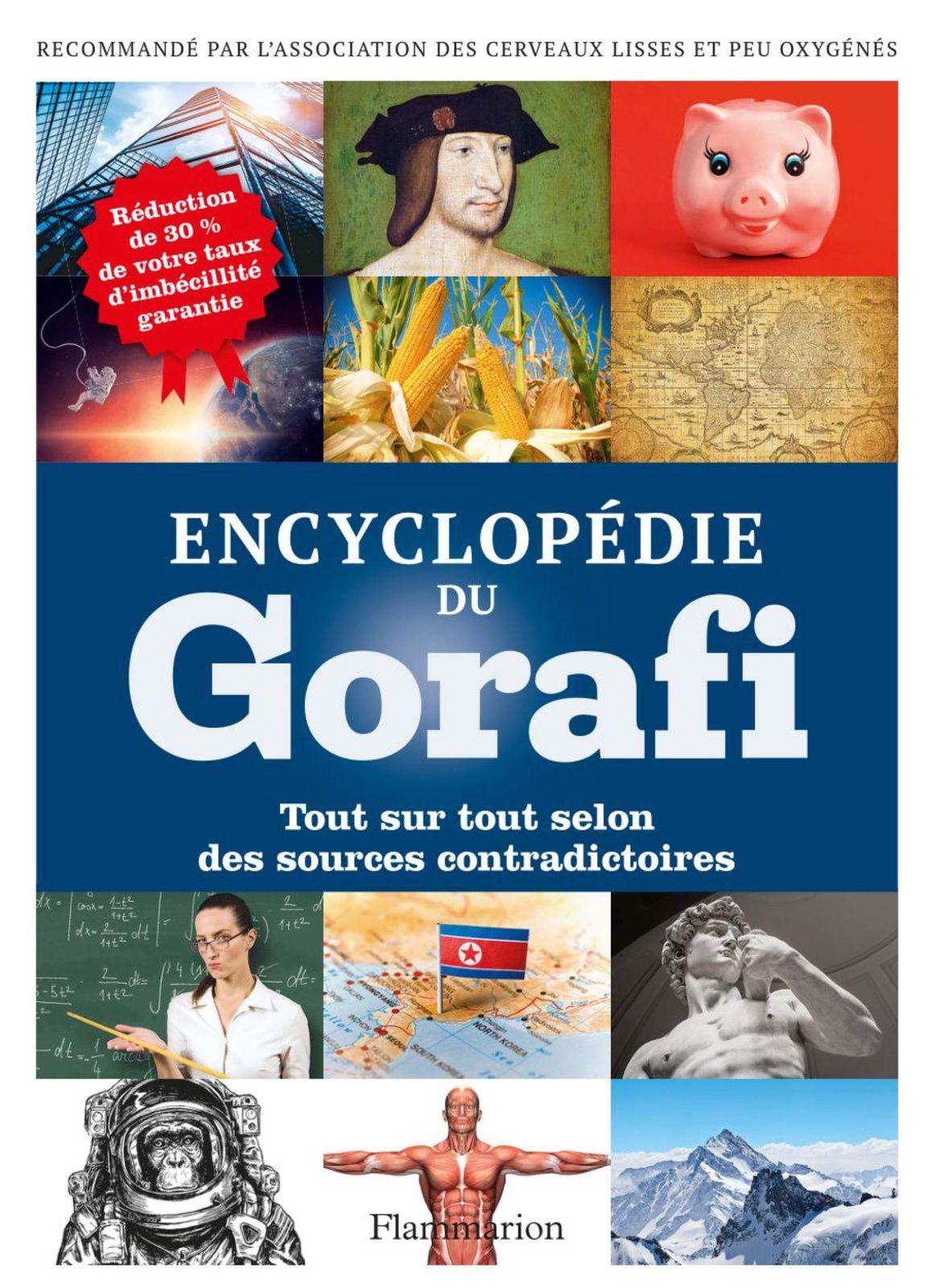Sortie en librairies de l'Encyclopédie du Gorafi (extraits).