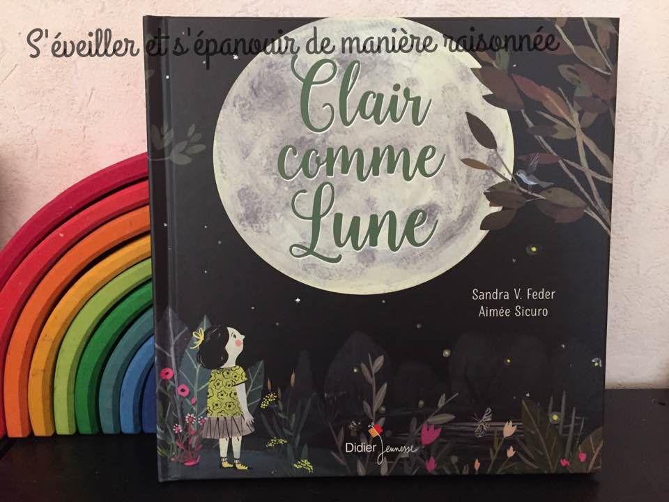 [Biblio] Un doux album pour appréhender le noir de la nuit : 'Clair comme lune'