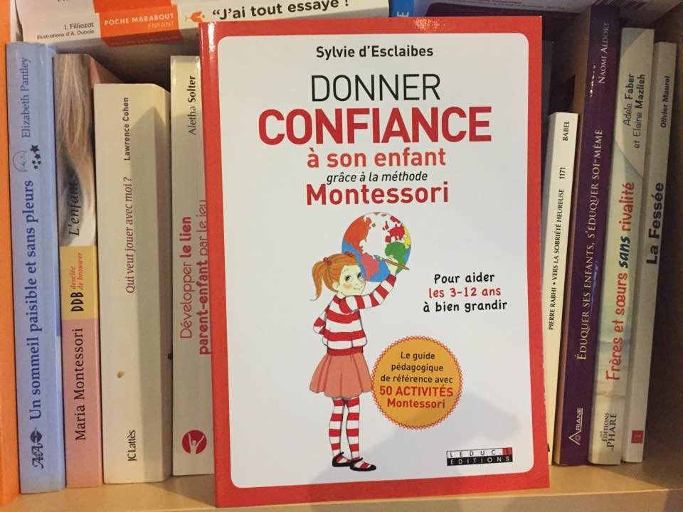 [Biblio] Donner confiance à son enfant grâce à la méthode Montessori, de Sylvie d'Esclaibes