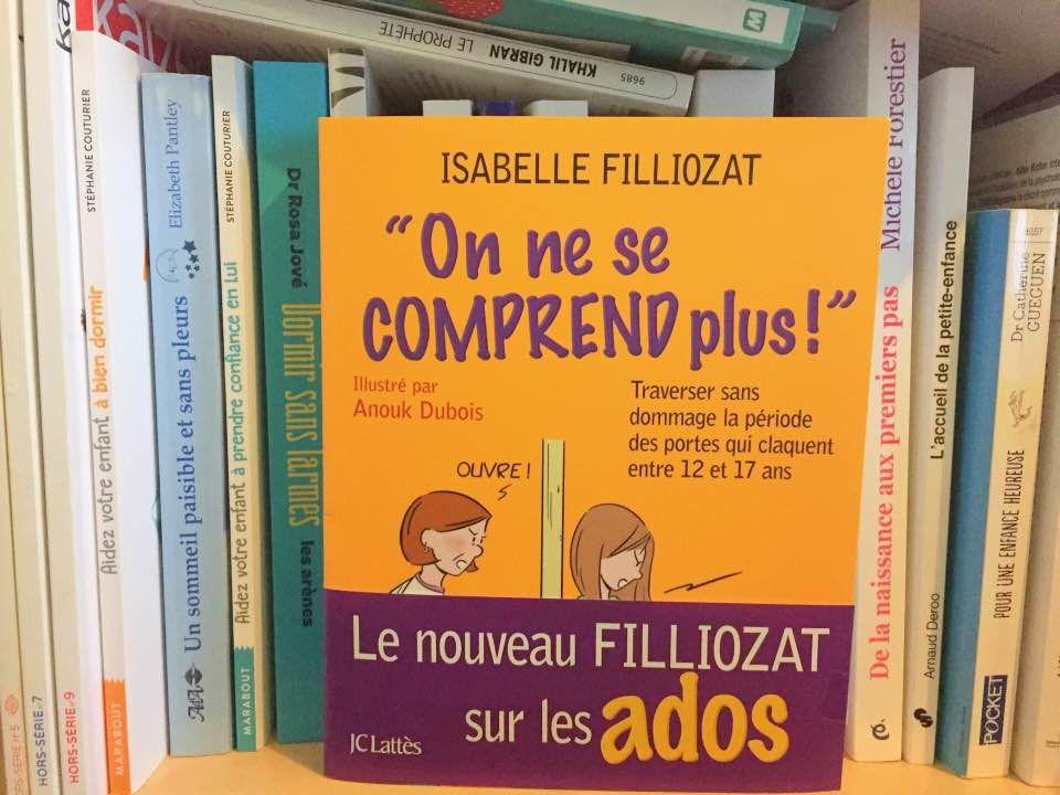 [Biblio] 'On ne se comprend plus' d'Isabelle Filliozat, pour explorer l'adolescence (12-17 ans)
