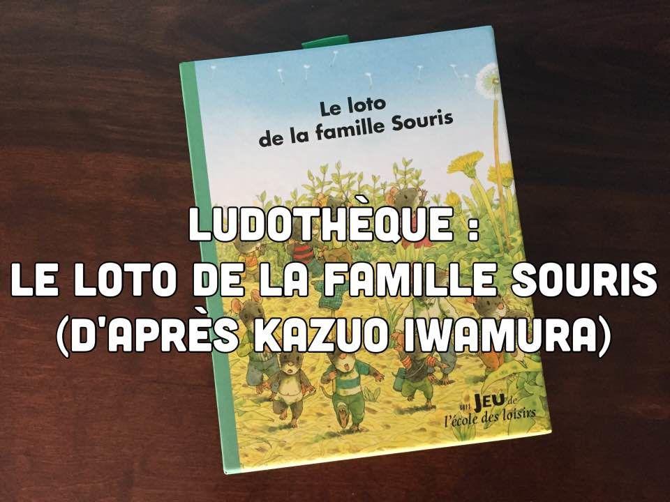 [Ludothèque] Le loto de la famille souris