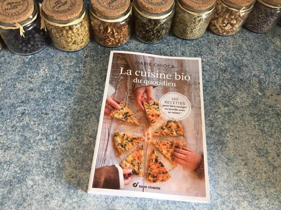 biblio la cuisine bio du quotidien 100 recettes pour