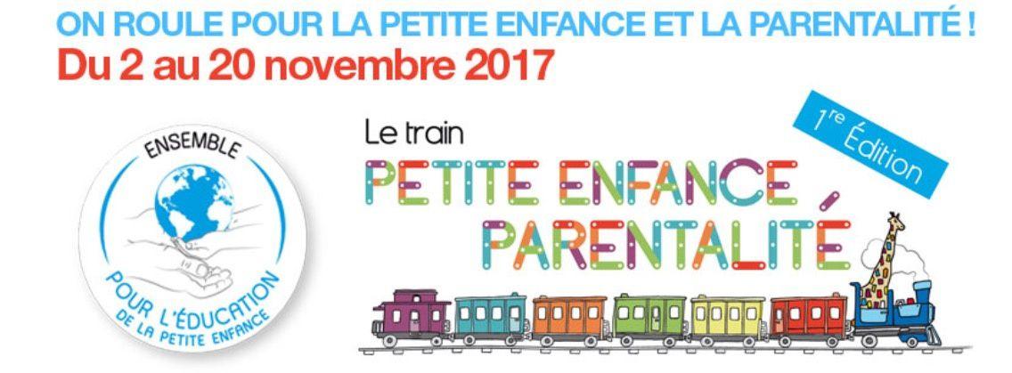 [Evenement] Le train de la petite enfance - 1ère édition - Du 2 au 22 novembre 2017