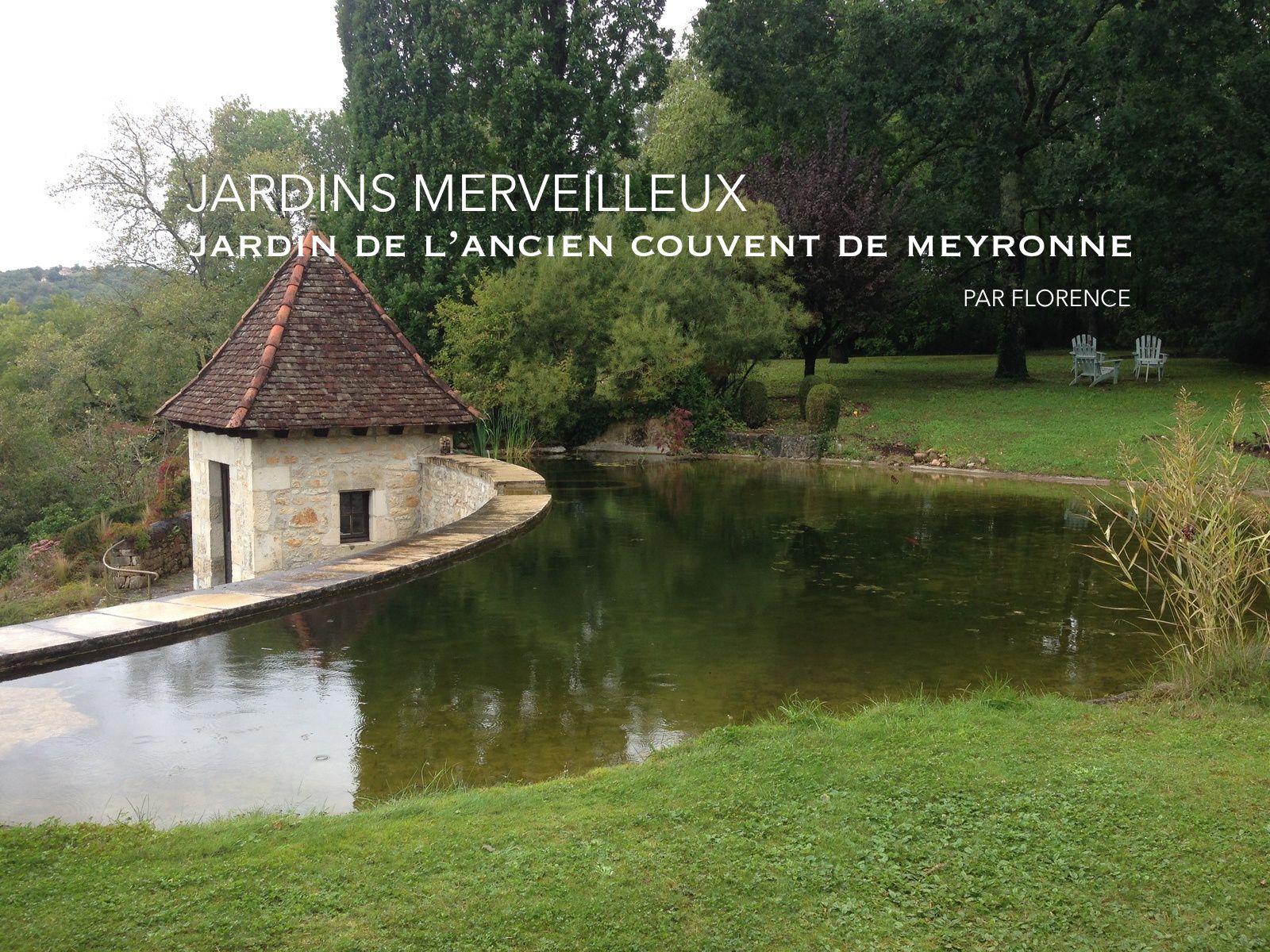 Le Jardin de l'ancien couvent de Meyronne - Lot