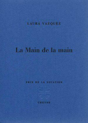 Fiche - Laura Vazquez : La main de la main