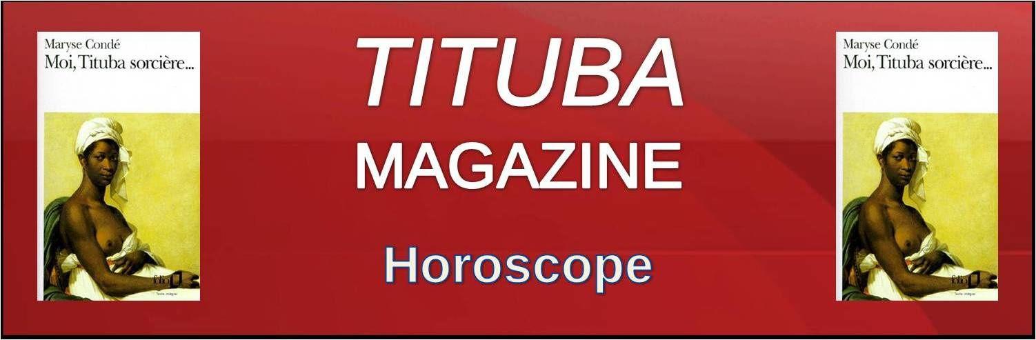 Horoscope - Votre Tituba Avenir
