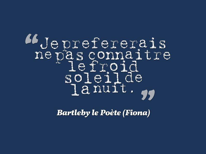 Bartleby le Poète - Nuit