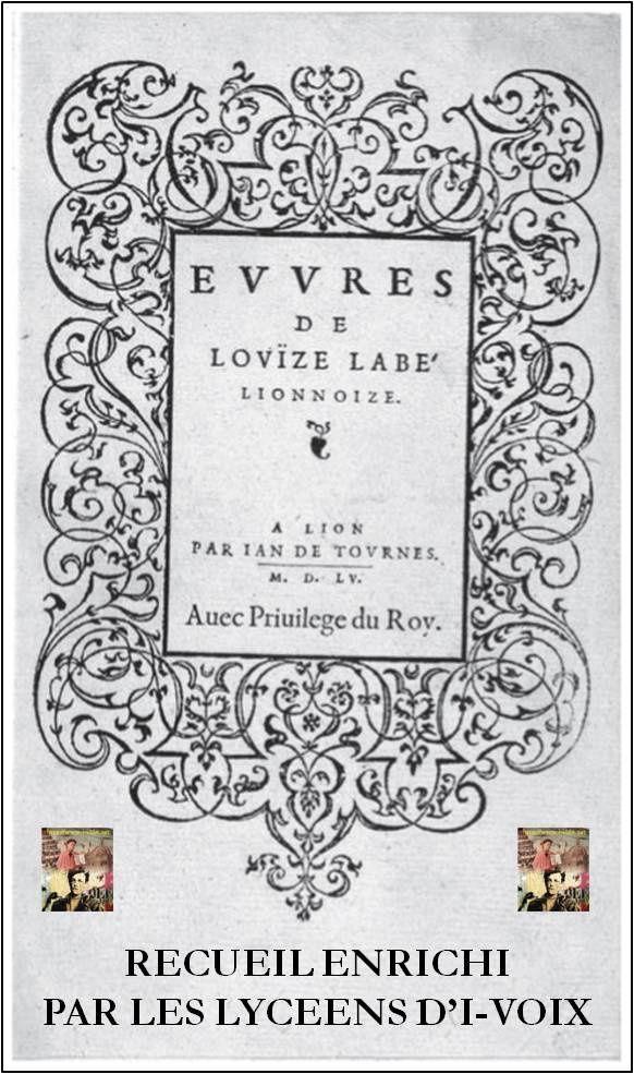 Vers retrouvés - Louise Labé sonnet II