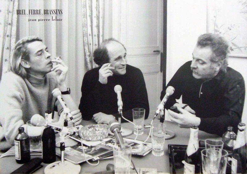 Jacques Brel, Léo Ferré, George Brassens