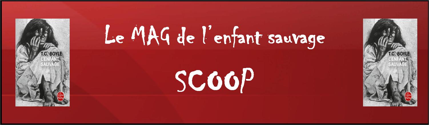 Scoop littéraire - Un chapitre inédit du roman de T.C. Boyle