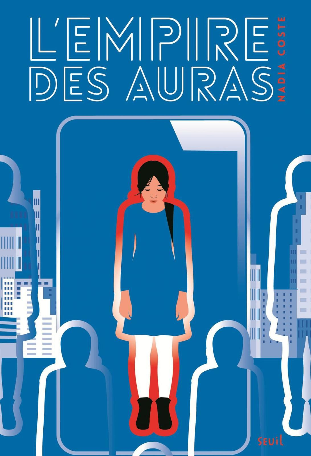 L'empire des auras de Nadia Coste