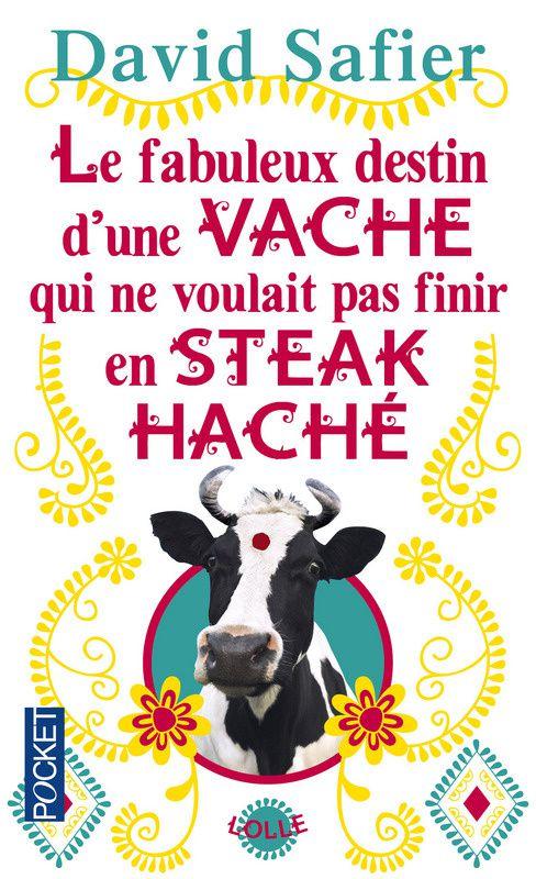 Le fabuleux destin d'une vache... de David Safier