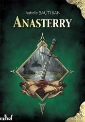 Anasterry, d'Isabelle Bauthian