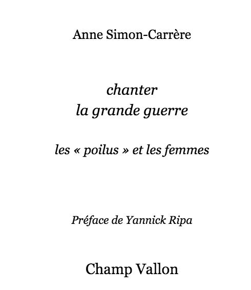 Anne Simon Carrère , conférence sur les chansons pendant la grande guerre