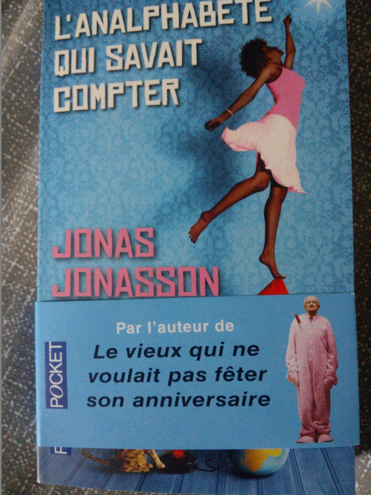 13 à table ! ; l'analphabète qui savait compter de Jonas Jonasson