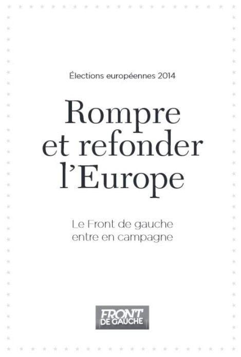 Élections européennes : demandez le programme du Front de Gauche !