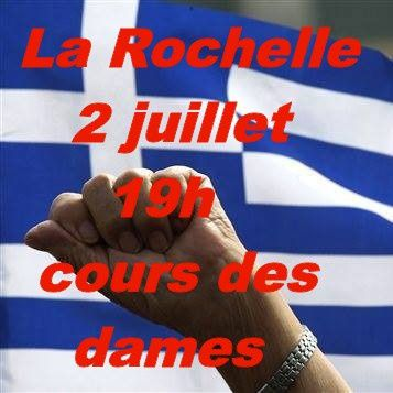 La Rochelle soutien au peuple grec : jeudi 2 juillet à 19h, cours des Dames