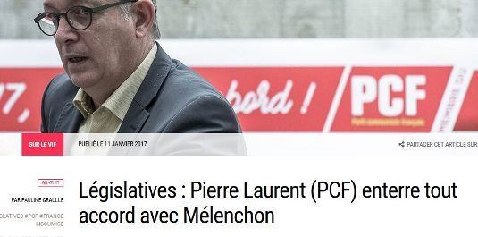 http://www.politis.fr/articles/2017/01/legislatives-pierre-laurent-pcf-enterre-tout-accord-avec-melenchon-36106/
