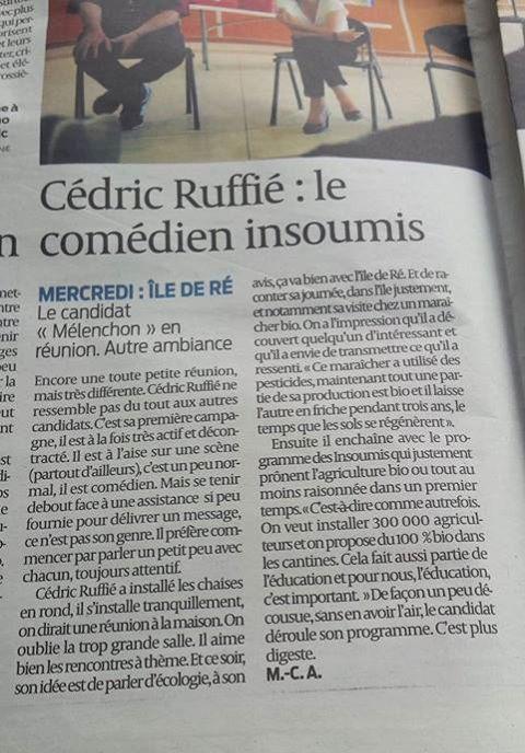Comment la presse locale parle t-elle de Cédric Ruffié candidat insoumis de la 1ére circo du 17 (La Rochelle/Ré) ?