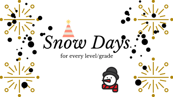 Snow Days Are Coming!