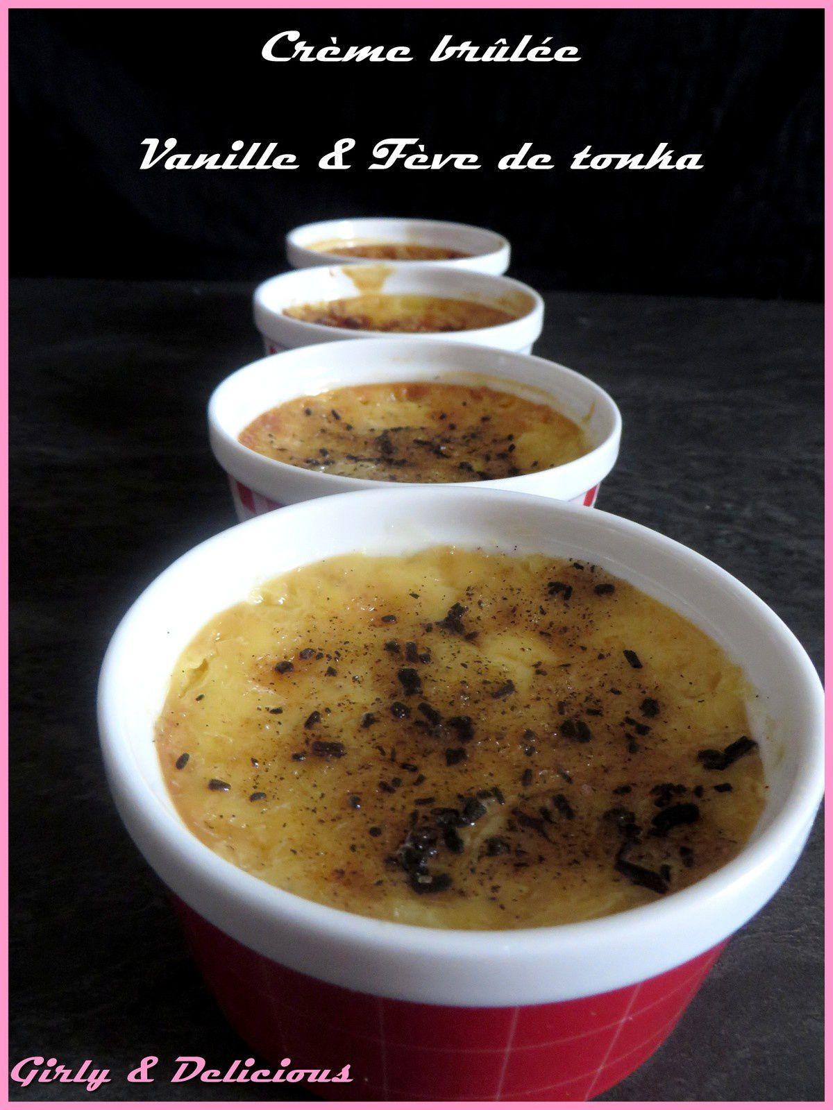 Crème brûlée, Vanille et Fève de Tonka