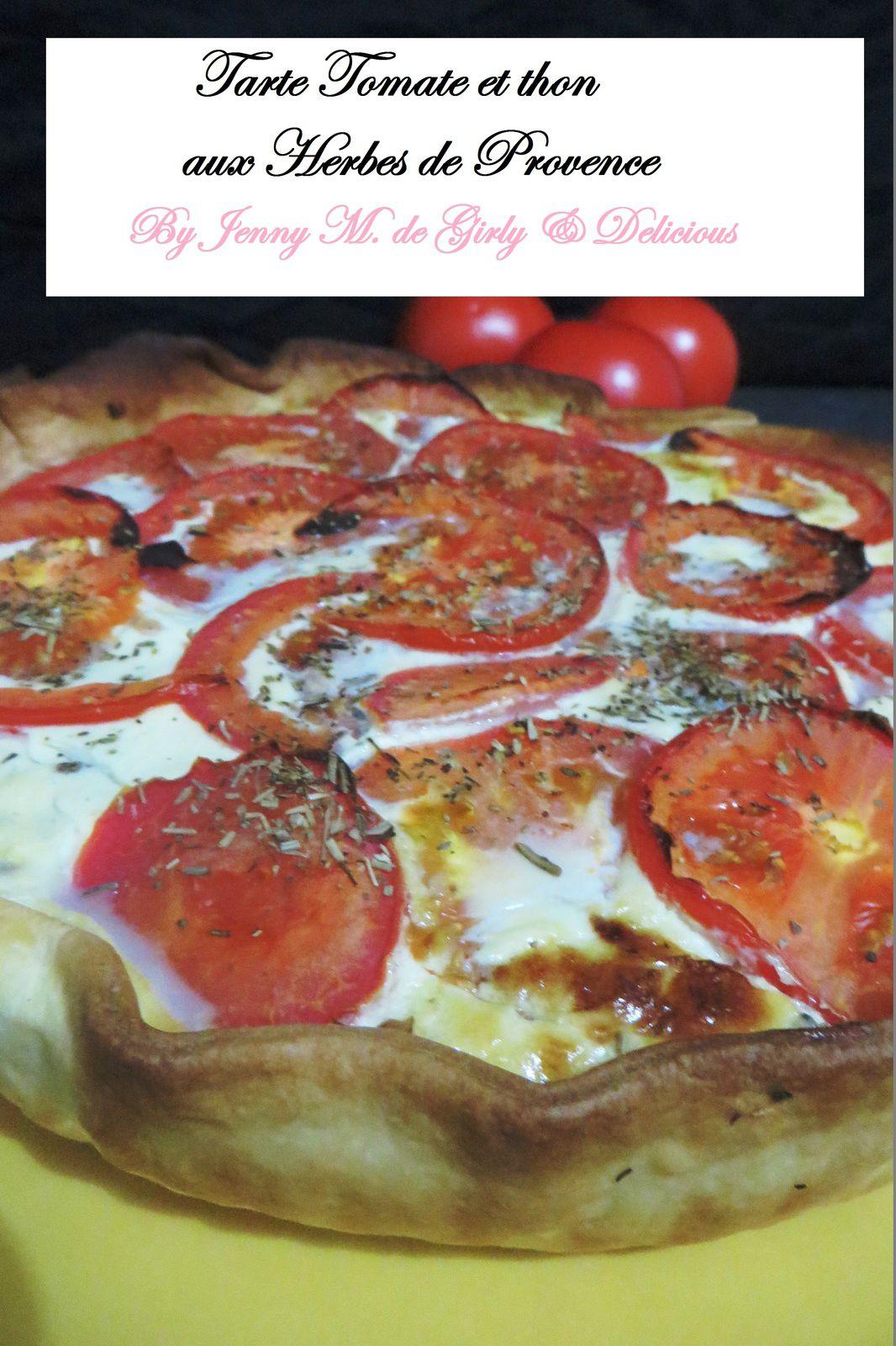 Tarte Tomate et Thon aux herbes de Provence