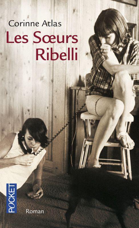 &quot&#x3B;Les Soeurs Ribelli&quot&#x3B; de Corinne Atlas