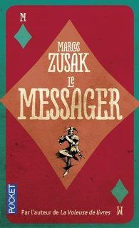 &quot&#x3B;Le Messager&quot&#x3B; de Marcus Zusak