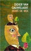 &quot&#x3B;Hors de moi&quot&#x3B; de Didier van Cauwelaert