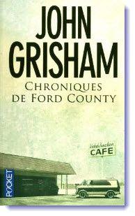 &quot&#x3B;Chroniques de Ford County&quot&#x3B; de John Grisham