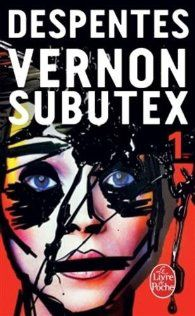 &quot&#x3B;Vernon Subutex 1 &amp&#x3B; 2&quot&#x3B; de Virginie Despentes