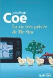 &quot&#x3B;La vie très privée de Mr Sim&quot&#x3B; de Jonathan Coe