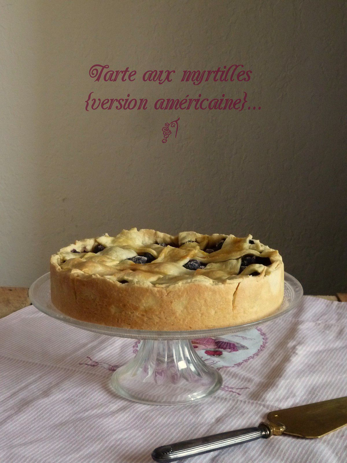 Tarte aux myrtille {version américaine}