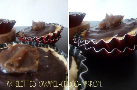 Tartelettes au caramel, chocolat et crème de marron